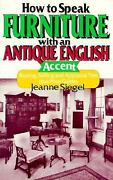 How To Speak Furniture With An Antique English Accent Buying, S