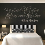 We Loved With A Love Edgar Allan Poe Quote Wall Art Sticker Decal As10055