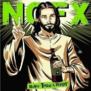 Nofx - Never Trust A Hippy 2006 - Brand New And Sealed Music Audio Cd Collection