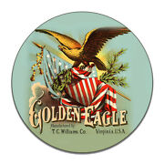 Golden Eagle Tabacco Caddy Label Tc Williams Mfc Round Mdf Wood Sign