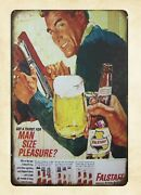 Fallstaff Beer Mean Size Pleasure Metal Tin Sign Home Interior Stores