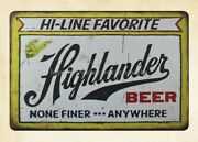 Wall Art Decor Highlander Beer None Finer Anywhere Metal Tin Sign