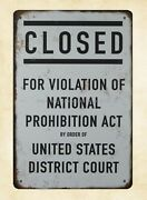 Cheap Art Prints Closed For Violation Of National Prohibition Act Metal Tin Sign