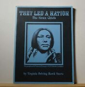 They Led A Nation The Sioux Chiefs 1975 Sneve Indians Bios Drawings 20 Leaders