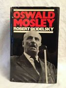 Jessica Mitford's Copy With Her Note - Oswald Mosley, Robert Skidelsky, 1st 1975