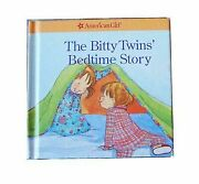 The Bitty Twinsand039 Bedtime Story American Girl Jennifer Hirsch Hardcover Used -