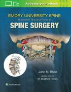 Emory University Spine Illustrated Tips And Tricks In Spine Surgery Hardco...