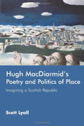 Lyall-hugh Macdiarmid's Poetry And Politics Of Place Imag Uk Import Bookh New
