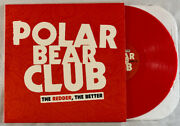 Polar Bear Club - The Redder The Better Red Color Vinyl Nofx Hot Water Music
