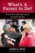 What's A Parent To Do How To Help Your Child Select The Right College New Fro