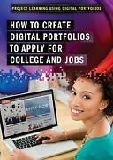 How To Create Digital Portfolios To Apply For College And Jobs Project Learning