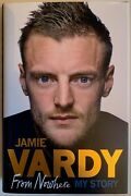 Jamie Vardy Hand Signed Autobiography Book - From Nowhere My Story.