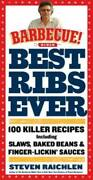 Best Ribs Ever A Barbecue Bible Cookbook 100 Killer Recipes Barbe - Very Good