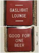 Gaslight Lounge Plains Pa Good For One Beer In Trade Token Gft610