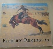 Frederic Remington By Rudolf G. Wunderlich, Peter H. Hassrick And Megan Fox...