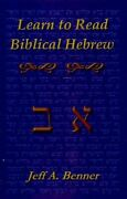 Learn To Read Biblical Hebrew A Guide To Learning The Hebrew Alphabet Voca...