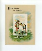 Clinton Ma Mass Antique Trade Card Hub Stoves And Heaters Walnut St Children