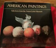 American Paintings Art Coffee Table Book Amon Carter Museum 1986 Ft Worth Tx