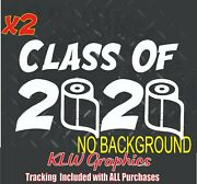 Class Of 2020 Decal Tp 6 Feet Away The Year Shandt Got Real School Senior Year Usa