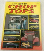 Vtg 1990 How To Chop Tops Tex Smith Signed Rods Customs Trucks Race Cars