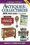 Antique Trader Antiques And Collectibles Price Guide 2016 Eric Br