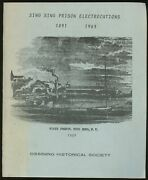 Ossining Historical Society / Sing Sing Prison Electrocutions 1891-1963 1989