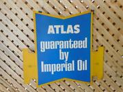 Atlas Guaranteed By Imperial Oil Sign Garage Service Station Advertising Display