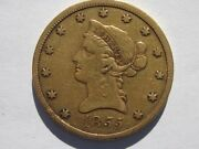 1855 Liberty Gold Eagle 10 Dollar Beautiful Coin Xf Rare Early Date 121701 Mint