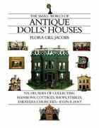 Small World Of Antique Dolls' Houses Six Decades Of Collecting Mansions, Cotta