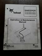 Bobcat Sweeper 546072 Inch Operation And Maintenance Manual