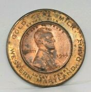 Western Maryland Dairy Gold Seal Milk Encased 1946 Wheat Penny Cent Lucky Penny
