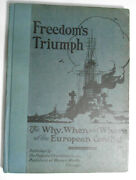 Freedomand039s Triumph 1919 Collectible Memoir Of Wwi || Circa Wwi || Excellent
