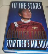 Charity Fundraiser Jsa Coa Signed Book George Takei To The Stars Autographed Hb