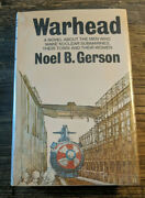 Warhead A Novel About The Men Who Make Nuclear Submarines Their Town And...