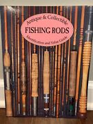 Antique And Collectible Fishing Rods Identification And Value Guide Daniel B. Homel