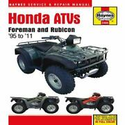 Honda Atvs Foreman And Rubicon And03995 To And03911 Hardcover Editors Of Haynes Manuals