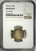 1875-cc Twenty Cent 20c Old Cleaning Has Retoned Nicely Ngc Au Details
