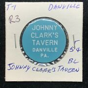 Johnny Clarkandrsquos Tavern Danville Pa Good For 5andcent In Trade R3 Token P286