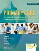 Primary Care Art And Science Of Advanced Practice Nursing - An By Dunphy New
