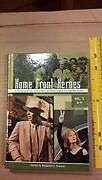 Home Front Heroes A Biographical Dictionary Of Americans During Wartime