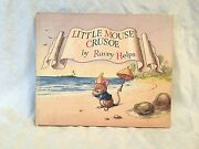 Racey Helps - Little Mouse Crusoe - 1st/1st 1948 Collins Very Nice Condition