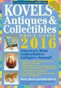 Kovelsand039 Antiques And Collectibles Price Guide 2016 Americaand039s Mo