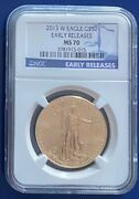 2013-w 50 Gold American Eagle 1 Oz. Ngc Ms70 Early Releases