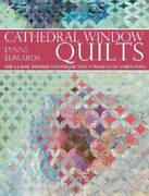 Cathedral Window Quilts The Classic Folded Technique And A Wealth O - Very Good