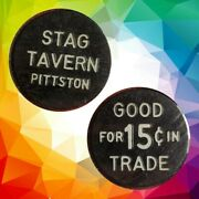 Stag Tavern Pittston Pa Good For 15c In Trade Token Gft1316 R3
