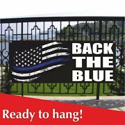 Back The Blue Banner Vinyl / Mesh Banner Sign Many Sizes We Support Our Police