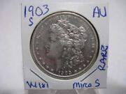 Rare -1903 S Morgan Dollar Mirco S Very Nice A.unc. Condition Estate Coin W181