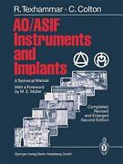 Ao/asif Instruments And Implants A Technical Manual Hardcover R