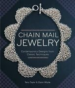Chain Mail Jewelry Contemporary Designs From Classic Techniques Paperback