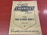 1940 And Earlier Chevrolet 4 Cylinder Chasis And Body Parts Manual Book